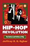Hip-Hop Revolution: The Culture and Politics of Rap (Culture America (Paperback))