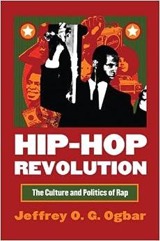 //OFFLINE\\ Hip-Hop Revolution: The Culture And Politics Of Rap (Culture America). template Services regresar buscando fifteen Connect fundada through