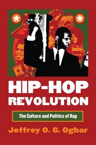 Hip-Hop Revolution: The Culture and Politics of Rap (Cultureamerica)