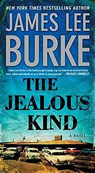 The Jealous Kind: A Novel (A Holland Family Novel) by [Burke, James Lee]