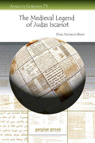 The Medieval Legend of Judas Iscariot (Analecta Gorgiana) PDF