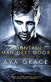 Mountain Man Next Door (Mountain Men Book 1)