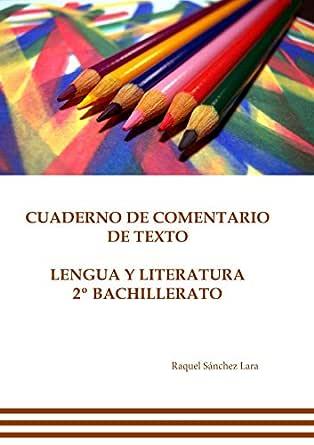 Cuaderno de comentario de texto. Lengua y literatura 2º