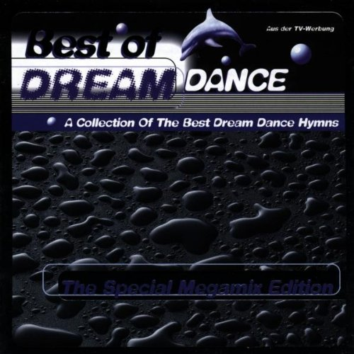 The Best of Dream Dance: The Special Megamix Edition