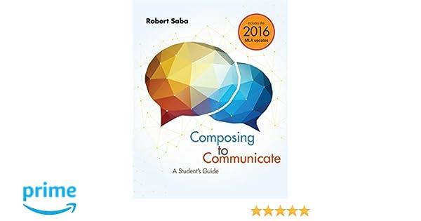 amazon com composing to communicate a student s guide 2016 mla rh amazon com Ad Web Guides Ad Web Guides