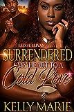 Surrendered My