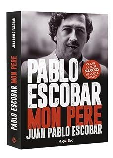 Pablo Escobar, mon père, Escobar, Juan Pablo