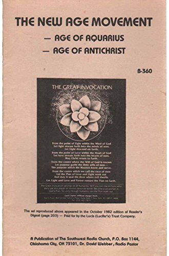 THE NEW AGE MOVEMENT Age of Aquarius, Age of Antichrist