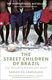 img - for The Street Children of Brazil book / textbook / text book