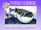 Puffer's Surprise - a Smithsonian Oceanic Collection Book