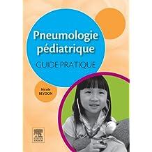 Pneumologie pédiatrique : guide pratique (French Edition)