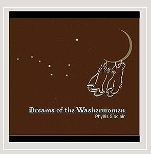 Dreams of the Washerwomen
