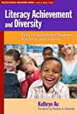 Literacy Achievement and Diversity, Kathryn H. Au, 080775207X