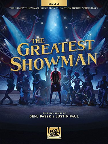 The Greatest Showman: Music from the Motion Picture Soundtrack For Ukulele ()
