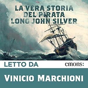 La vera storia del pirata Long John Silver Audiobook