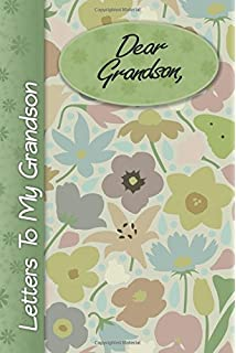 dear grandson letters to my grandson lined notebook 6x9