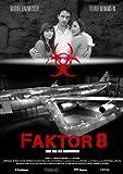 Factor 8 Movie Poster (27 x 40 Inches - 69cm x 102cm) (2009) German -(Gesine Cukrowski)(André Hennicke)(Max von Thun)(François Goeske)(Muriel Baumeister)(Jaymes Butler)