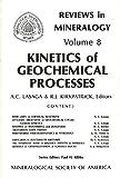 Kinetics of Geochemical Processes, , 0939950081