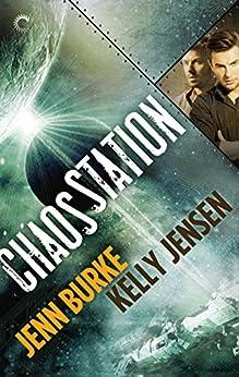 Chaos Station by [Jensen, Kelly, Burke, Jenn]