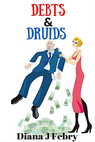 Book: Debts And Druids by Diana J. Febry