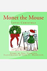 Monet the Mouse: Loves Christmas Paperback