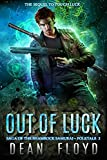 img - for Out of Luck: A Paranormal Supernatural Thriller (Saga of the Shamrock Samurai Book 2) book / textbook / text book