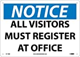 NMC N119AB OSHA Sign, ''NOTICE ALL VISITORS MUST REGISTER AT OFFICE'', 14'' Width x 10'' Height, Aluminum, Black/Blue On White