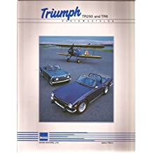 Triumph TR250 and TR6 Parts Catalog (Edition TRS-01)