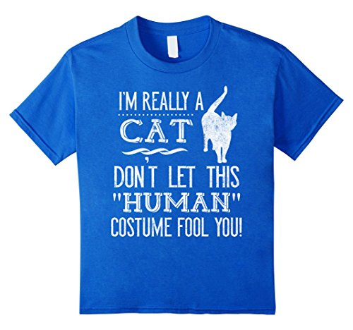 [Kids I'm Really a Cat Human Funny Halloween Costume T-Shirt 10 Royal Blue] (Funny Human Cat Costumes)