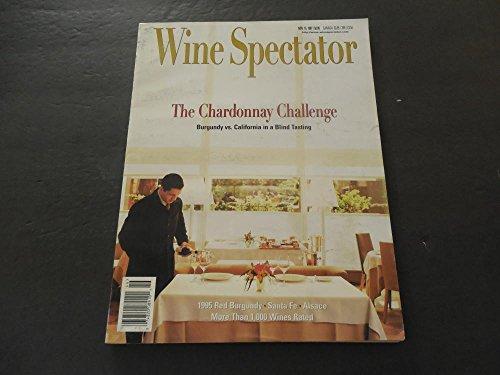 California Chardonnay Best - Wine Spectator Nov 15 1997 Chardonnay Challenge Burgundy vs California