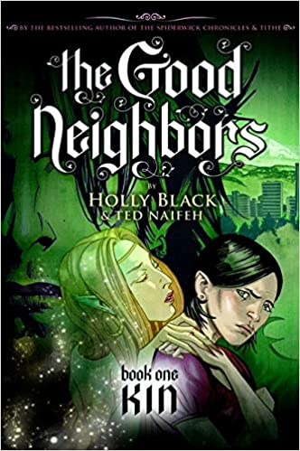 The Good Neighbors: Black, Holly, Naifeh, Ted: 9780439855655: Amazon.com:  Books
