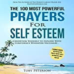 The 100 Most Powerful Prayers for Self Esteem | Toby Peterson
