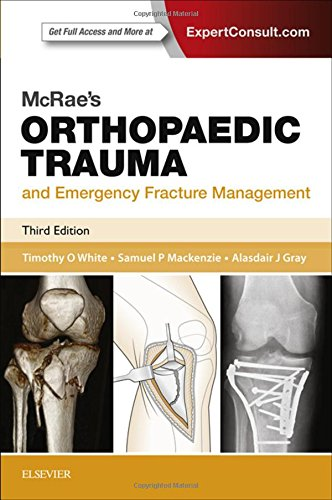 McRae's Orthopaedic Trauma and Emergency Fracture Management (Churchill (Emergency Medicine Trauma)