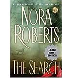 The Search (Large Print)[ THE SEARCH (LARGE PRINT) ] by Roberts, Nora (Author) Jul-06-10[ Paperback ]