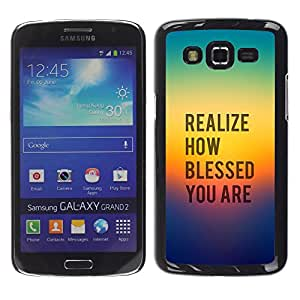 Paccase / SLIM PC / Aliminium Casa Carcasa Funda Case Cover para - BIBLE Realize How Blessed You Are - Samsung Galaxy Grand 2 SM-G7102 SM-G7105