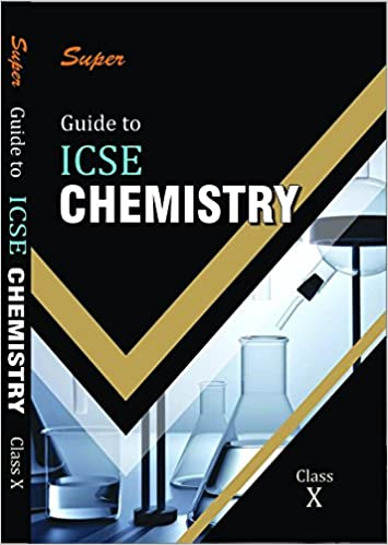 Amazon in: Buy ICSE Guide to Chemistry Class X for 2019