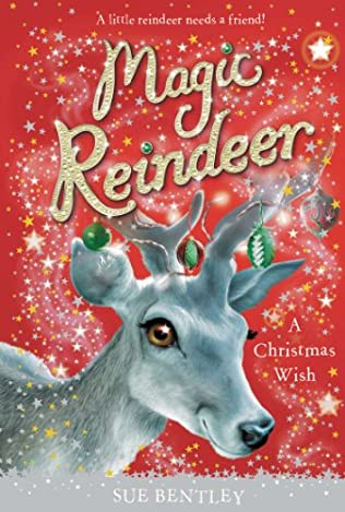 book cover of magic reindeer a christmas wish