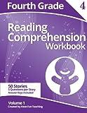 Fourth Grade Reading Comprehension Workbook: Volume 1