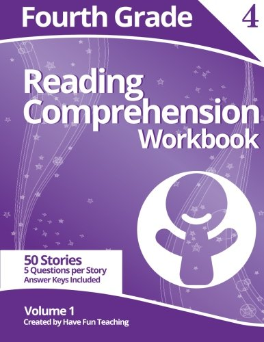 Fourth Grade Reading Comprehension Workbook: Volume 1