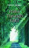 Paths Through Grief, Helen Jaeger, 0819859591