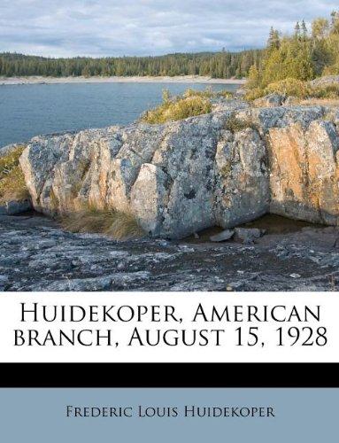 Download Huidekoper, American branch, August 15, 1928 ebook