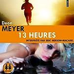 13 heures | Deon Meyer