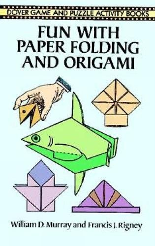 Fun with Paper Folding and Origami (Dover Children's Activity Books)