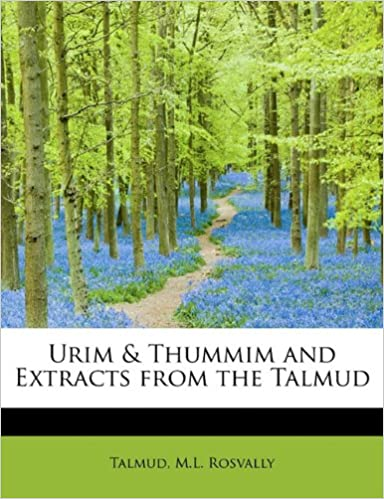 Urim and Thummim and Extracts from the Talmud