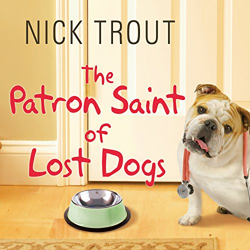 The Patron Saint of Lost Dogs Audiobook [Free Download by Trial] thumbnail