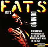 That's by Fats Domino