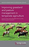 img - for Improving grassland and pasture management in temperate agriculture (Burleigh Dodds Series in Agricultural Science) book / textbook / text book