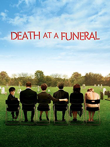 Death at a Funeral (2007) (No Country For Old Men Part 2)