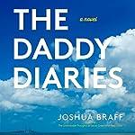 The Daddy Diaries | Joshua Braff