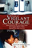 Stories of Vigilant Courage, Adam Hildebrand, 059548641X